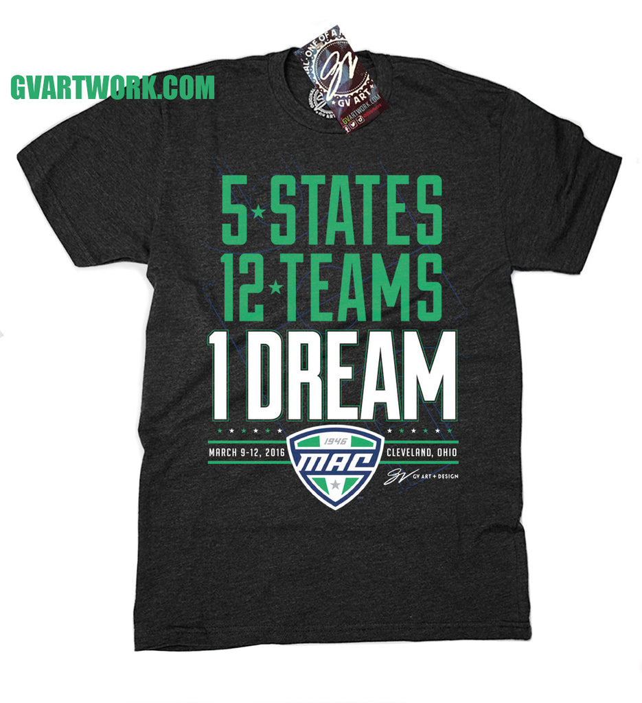 Design t shirt on mac - 1 Dream Mac Conference Tournament Shirt
