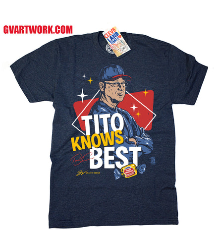 Tito Knows Best - Tito Francona T shirt