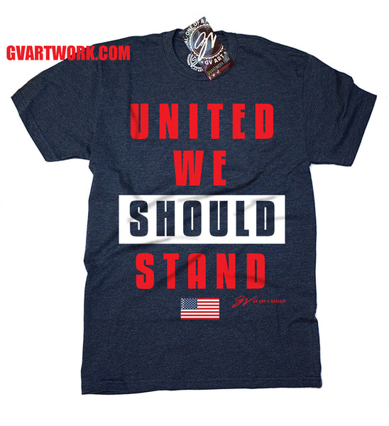 United We Should Stand USA T shirt