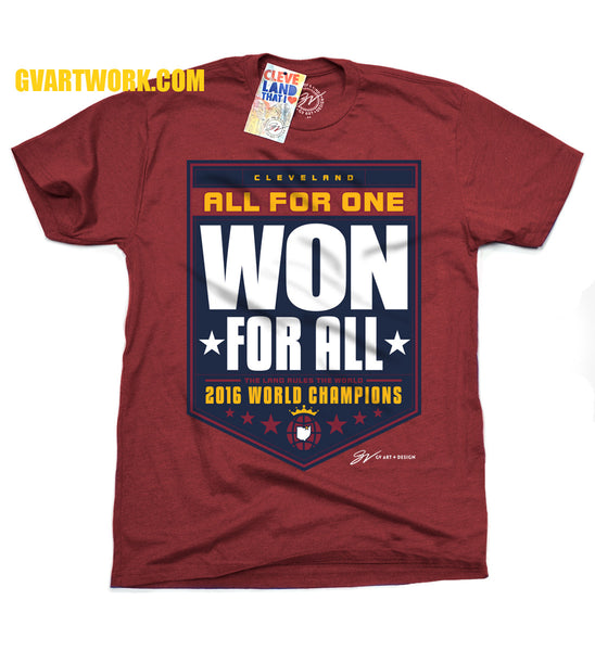Cleveland All For One WON For All 2016 Championship Banner Shirt