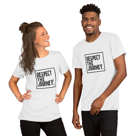 Respect the Journey Short-Sleeve Unisex T-Shirt