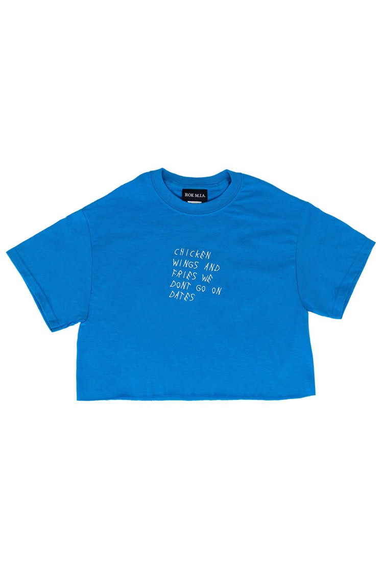 "SAPPHIRE ""WE DON'T GO ON DATES"" CROP TOP"