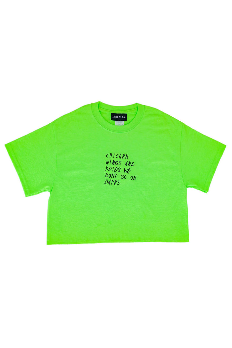 "NEON GREEN ""WE DON'T GO ON DATES"" CROP TOP"