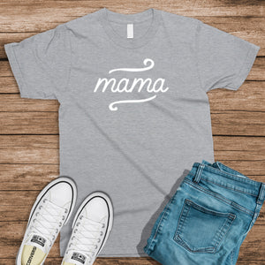 Mama - Heather Grey Shirt
