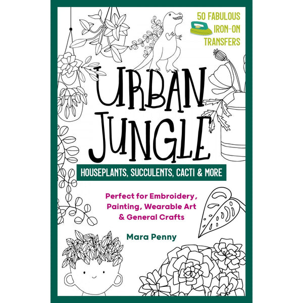 Urban Jungle ~ Houseplants, Succculents, Cacti Iron-on Transfers Pattern
