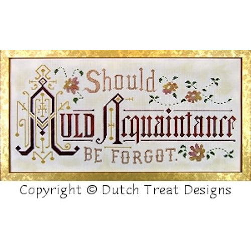 Auld Acquaintance Be Forgot Victorian Motto Cross Stitch Pattern