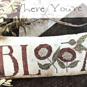 Bloom Where You're Planted Cross Stitch Pattern