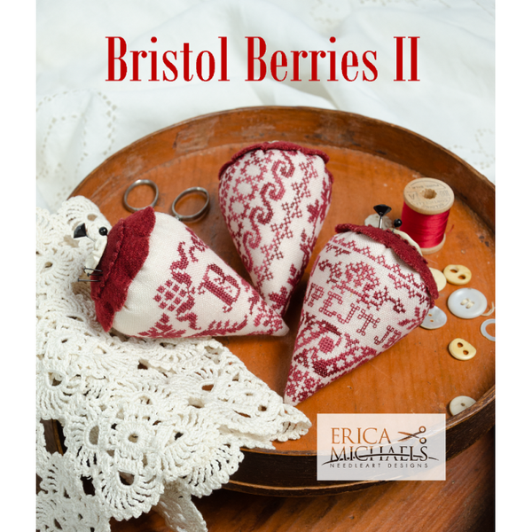 Erica Michaels ~ Bristol Berries II Pattern PRE-ORDER