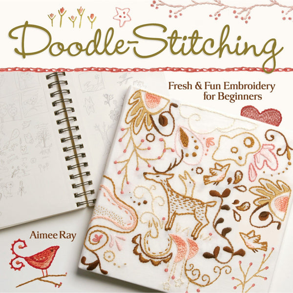Doodle-Stitching ~ Fresh & Fun Embroidery for Beginners