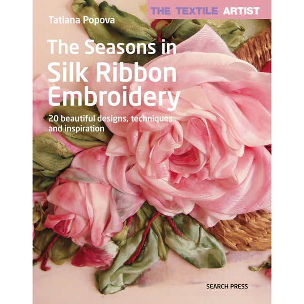 The Seasons in Silk Ribbon Embroidery