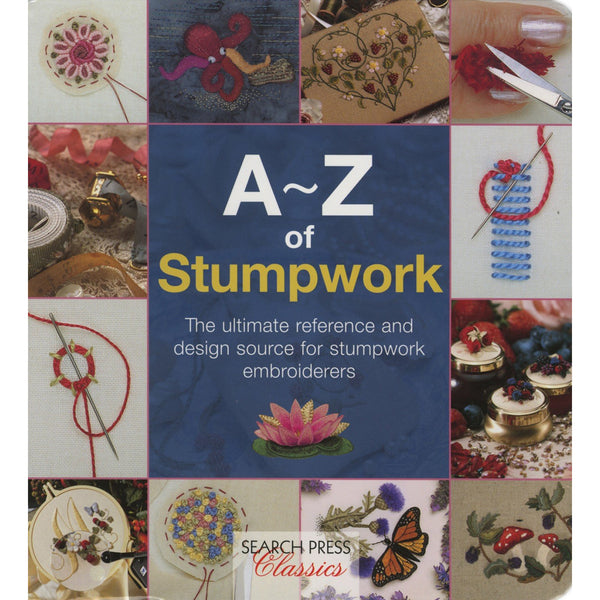 A-Z of Stump Work Stitches