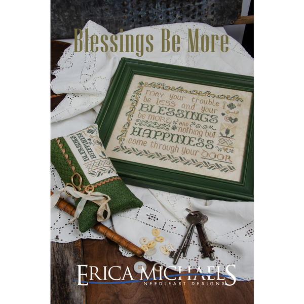 Erica Michaels ~ Blessings Be More Pattern EXPO PRE-ORDER