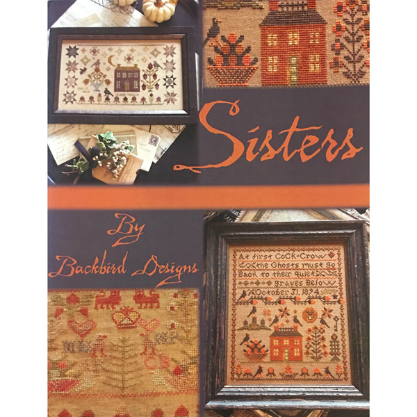 Sisters Cross Stitch Pattern Sampler Book