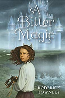 A Bitter Magic - Roderick Townley