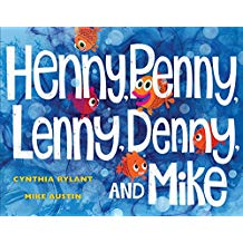 Henny, Penny, Lenny, Denny, and Mike