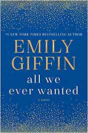 All We Ever Wanted - Emily Giffen