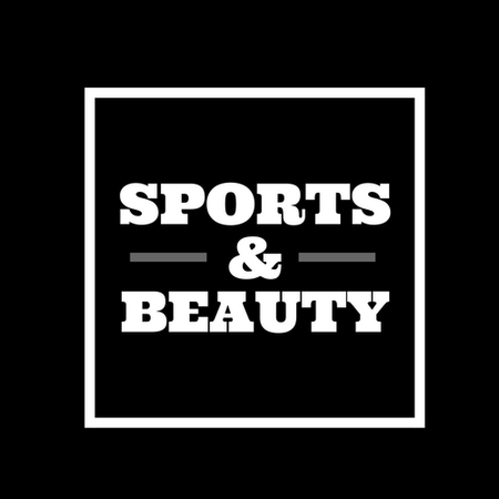 SPORTS AND BEAUTY
