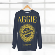 "Load image into Gallery viewer, ""AGGIE CERTIFIED"" Unisex Sweatshirt"
