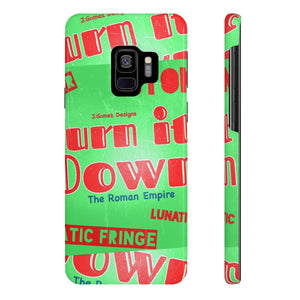 """Burn It Down"" Case Mate Slim Phone Cases"