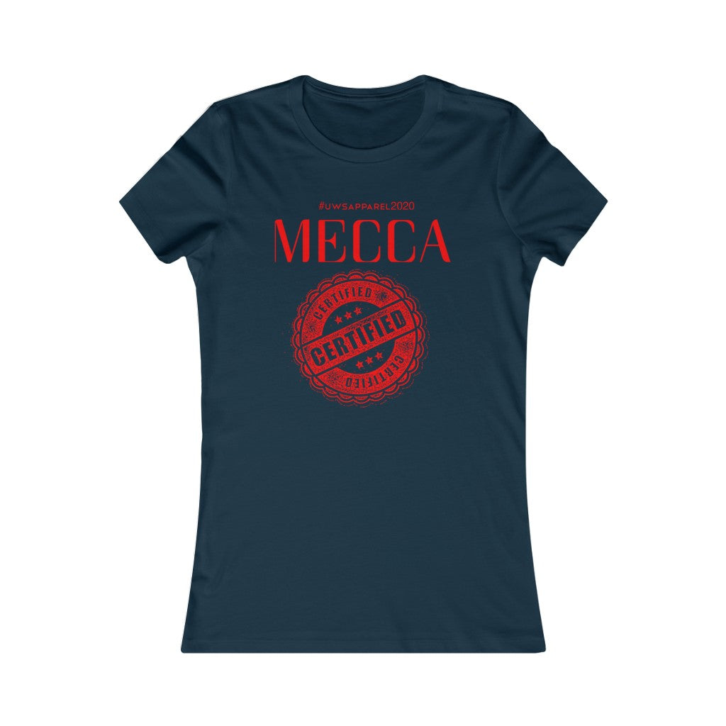"""MECCA CERTIFIED"" Women's Favorite Tee"