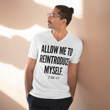 "Load image into Gallery viewer, ""Allow Me To Reintroduce Myself"" Men's Lightweight V-Neck Tee"