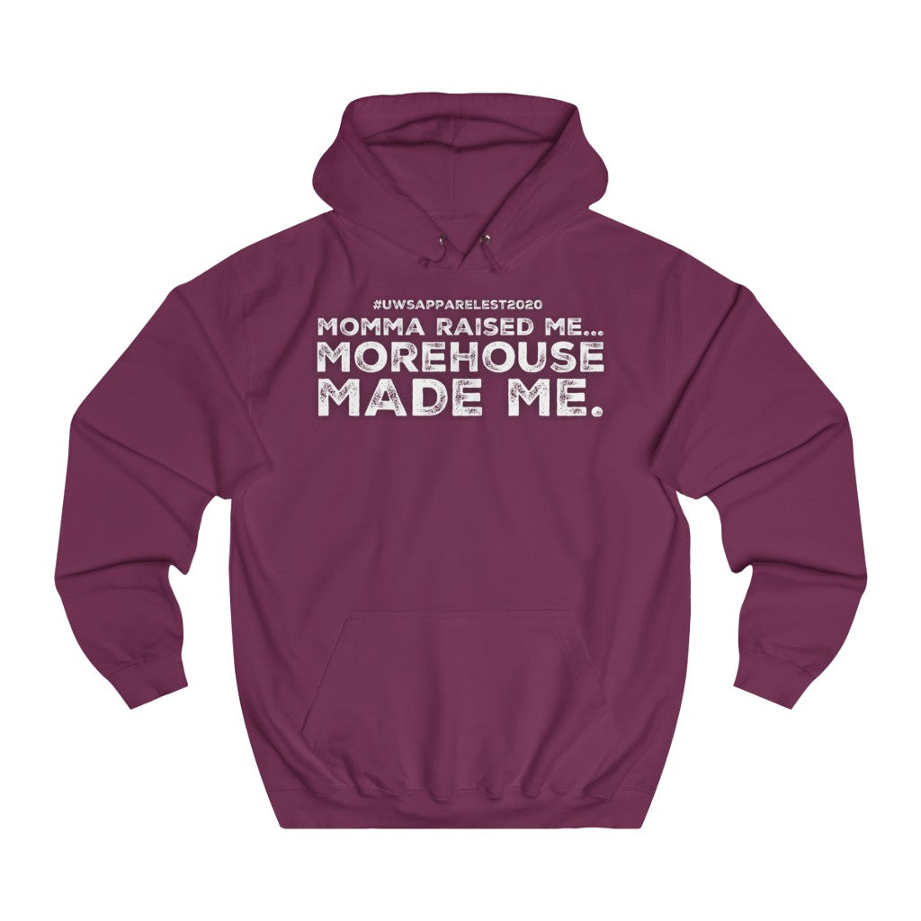 """...MOREHOUSE MADE ME"" College Hoodie"