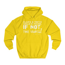 "Load image into Gallery viewer, ""If Black & Whites Can't Be Friends...""  Unisex College Hoodie"
