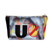 "Load image into Gallery viewer, ""U Can't 👀 Me"" Accessory Pouch w T-bottom"