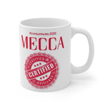 "Load image into Gallery viewer, ""MECCA CERTIFIED"" Mug 11oz"