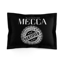 "Load image into Gallery viewer, ""MECCA CERTIFIED"" Microfiber Pillow Sham"