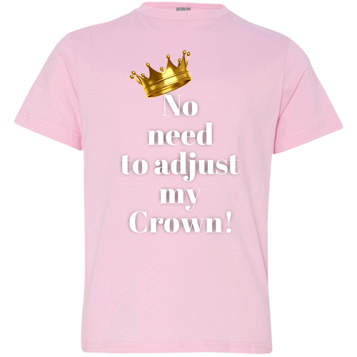 NO NEED TO ADJUST MY CRWON Youth Jersey T-Shirt