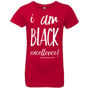 I AM BLACK EXCELLENCE Girls' Princess T-Shirt