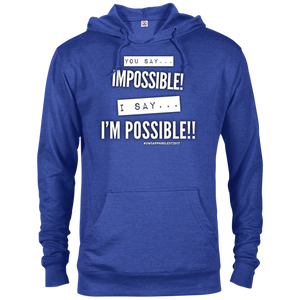 I'M POSSIBLE French Terry Hoodie