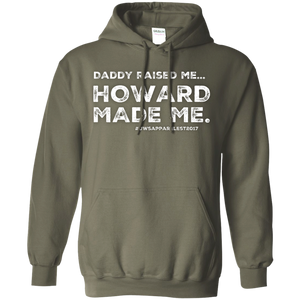 """DADDY RAISED ME""  Pullover Hoodie 8 oz."
