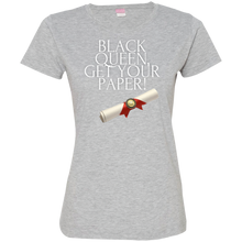 Load image into Gallery viewer, Black Queen Get Your Paper  Ladies' Fine Jersey T-Shirt