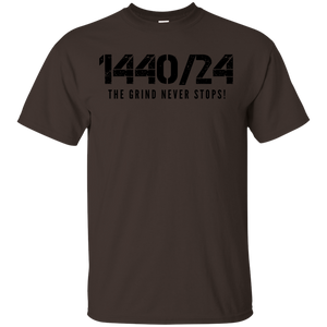 1440/24 THE GRIND NEVER STOPS! Black print T-Shirt