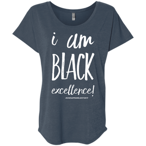 I AM BLACK EXCELLENCE Ladies' Triblend Dolman Sleeve
