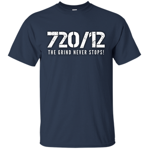 720/12 THE GRIND NEVER STOPS! White print T-Shirt