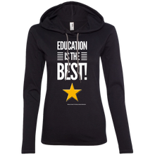 Load image into Gallery viewer, Education Is The Best  Ladies' LS T-Shirt Hoodie
