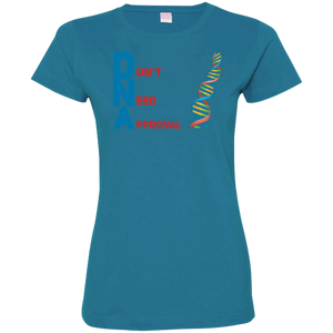 DNA - Don't Need Approval Ladies' Fine Jersey T-Shirt