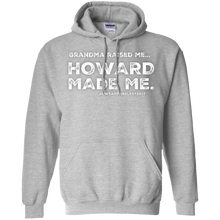 "Load image into Gallery viewer, ""GRANDMA RAISED ME"" Pullover Hoodie 8 oz."