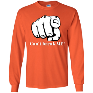 YOU CAN'T BREAK ME Youth LS T-Shirt