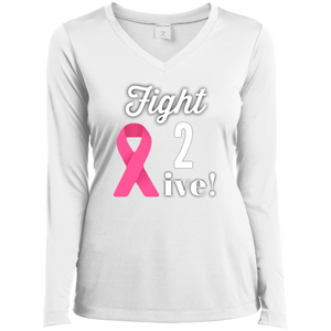 """Fight 2 Live"" Ladies' LS Performance V-Neck T-Shirt"