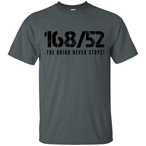 168/52 THE GRIND NEVER STOPS! Black print T-Shirt