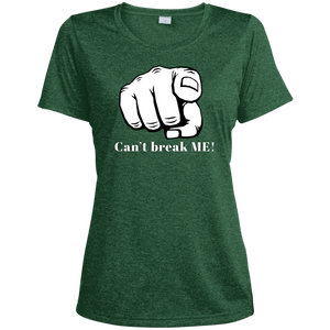 YOU CAN'T BREAK ME Ladies' Heather Dri-Fit Moisture-Wicking T-Shirt