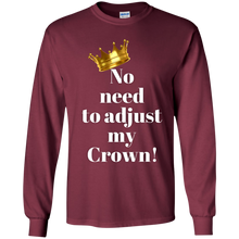 Load image into Gallery viewer, NO NEED TO ADJUST MY CROWN Youth LS T-Shirt