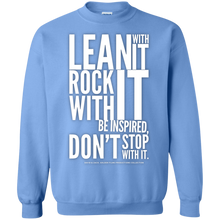 "Load image into Gallery viewer, ""Lean With It..."" Crewneck Pullover Sweatshirt  8 oz."