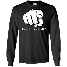 Load image into Gallery viewer, YOU CAN'T BREAK ME LS Ultra Cotton T-Shirt