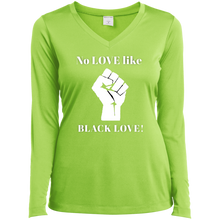 Load image into Gallery viewer, BLACK LOVE Sport-Tek Ladies' LS Performance V-Neck T-Shirt