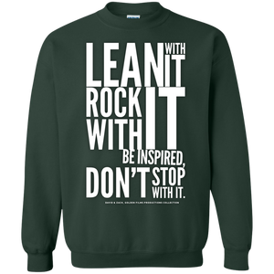 """Lean With It..."" Crewneck Pullover Sweatshirt  8 oz."